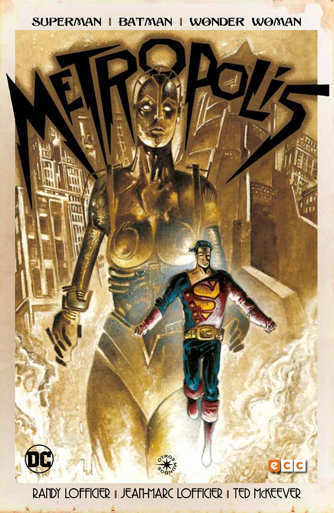 Superman / Batman / Wonder Woman: Metropolis. Otros mundos