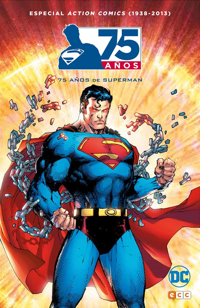 Especial Action Comics (1938-2013): 75 años de Superman