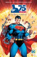 Especial Action Comics (1938-2013): 75 años de Superman (Cartoné, 288 págs.) #