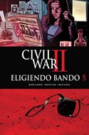 Civil War II. Eligiendo bando (Grapa) #5